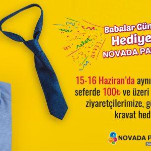 Babalar Günü Hediyeniz Novada Park'tan!